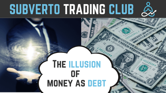 the illusion of money as debt