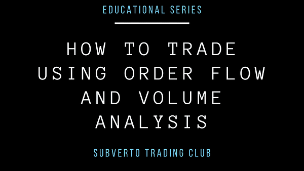 How to trade using order flow and volume analysis