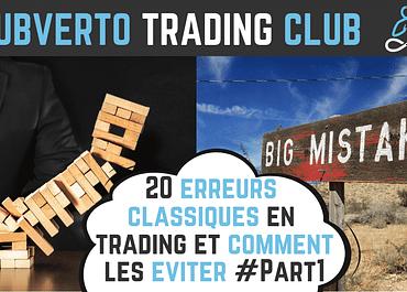 20 erreurs en trading et comment les éviter