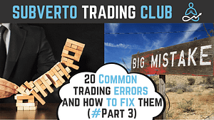 20 common trading mistakes and how to fix them 3