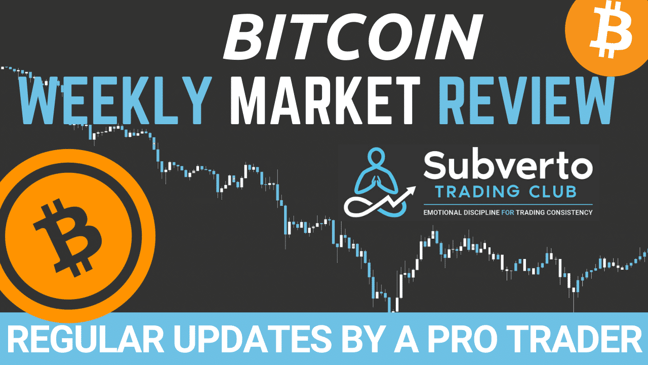Subverto Weekly Market Review