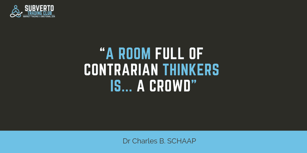 Dr Charles B. SCHAAP - A room full of contrarian thinkers is a crowd