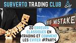 20 erreurs classiques en trading 4