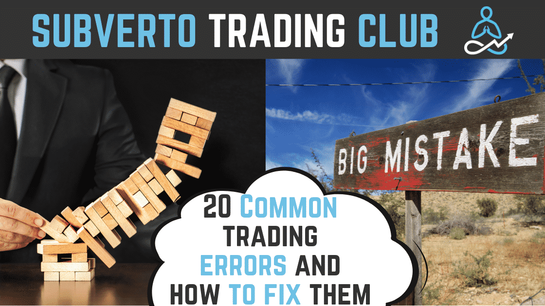 20 common trading errors and how to fix them
