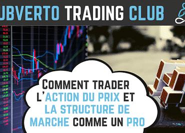 Trader l'action du prix et la structure de marché